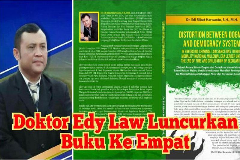 """Terbitkan Buku ke-4 """"Distortion Between Dogma And Democracy System"""", Edy Law Harap Bermanfaat Untuk Umat"""